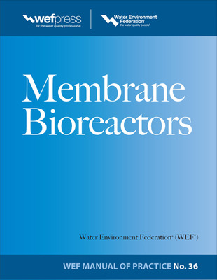 Membrane BioReactors WEF Manual of Practice No. 36