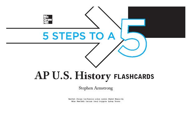 5 Steps to a 5 AP U.S. History Flashcards