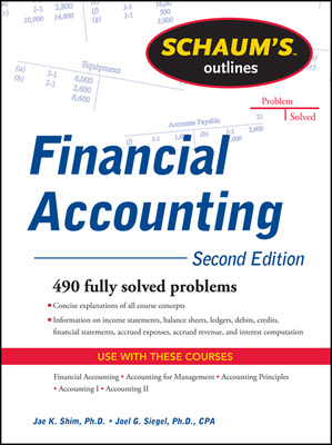 Schaum\'s Outline of Financial Accounting, 2nd Edition