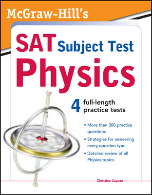 McGraw-Hill\'s SAT Subject Test Physics