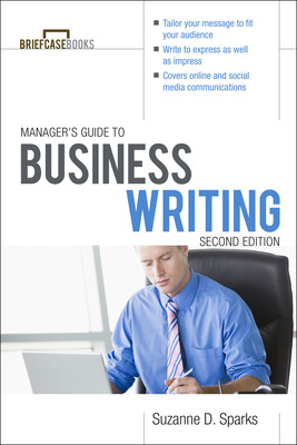 Manager\'s Guide To Business Writing 2/E