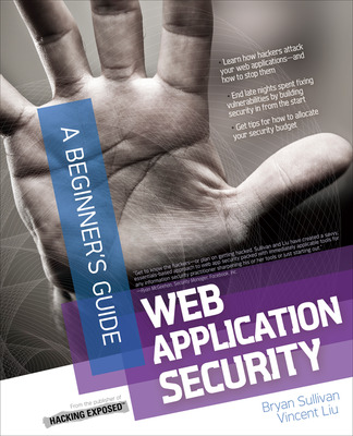 Web Application Security, A Beginner\'s Guide