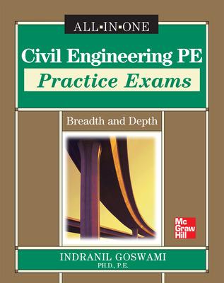 Civil Engineering PE Practice Exams: Breadth and Depth