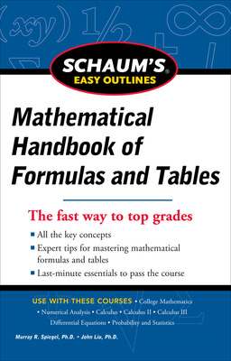 Schaum\'s Easy Outline of Mathematical Handbook of Formulas and Tables, Revised Edition