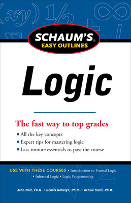 Schaum\'s Easy Outline of Logic, Revised Edition