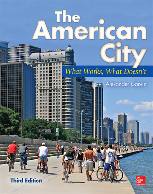 The American City: What Works, What Doesn\'t