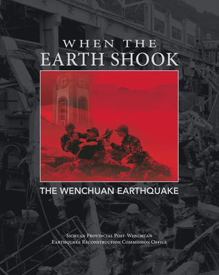 When the Earth Shook: The Wenchuan Earthquake
