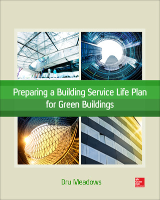 Preparing a Building Service Life Plan for Green Buildings