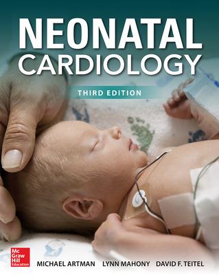 Neonatal Cardiology, Third Edition