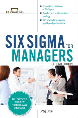 Six Sigma for Managers, Second Edition (Briefcase Books Series)