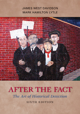After the Fact: The Art of Historical Detection