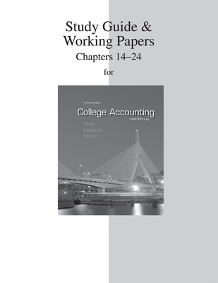 Study Guide & Working Papers Chapters  to accompany College Accounting (14-24)