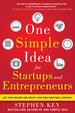 One Simple Idea for Startups & Entrepreneurs
